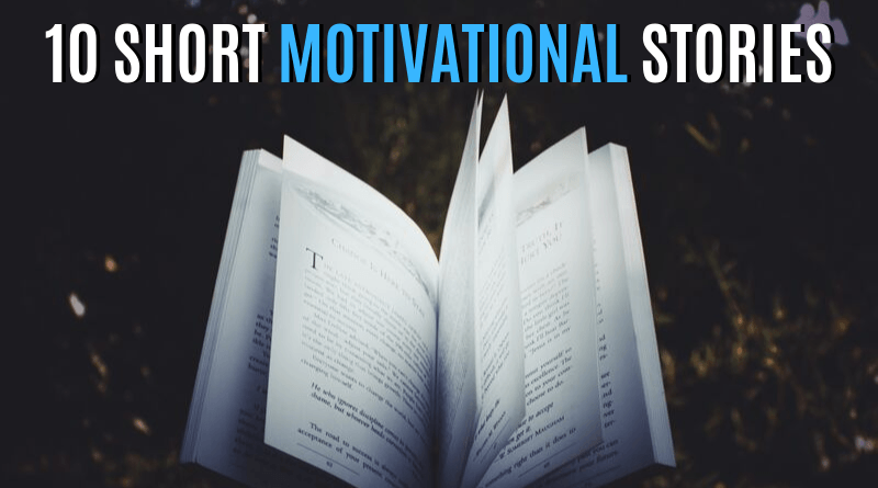 10 Short Motivational Stories featured