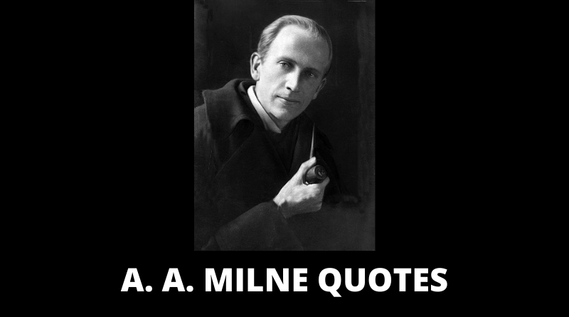 A. A. Milne Quotes featured