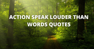 Action Speak Louder Than Words Quotes Featured