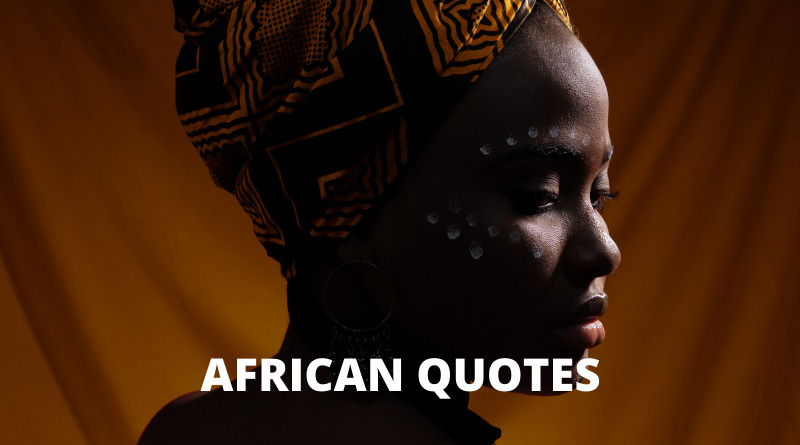 AFRICAN QUOTES FEATURED