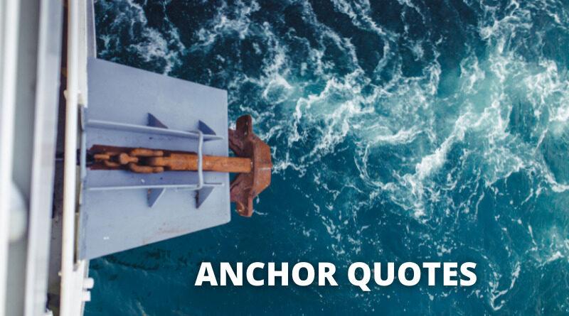 Anchor Quotes featured