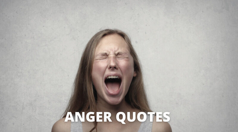 ANGER QUOTES FEATURED