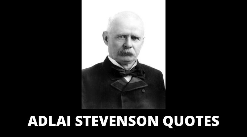 Adlai Stevenson Quotes featured