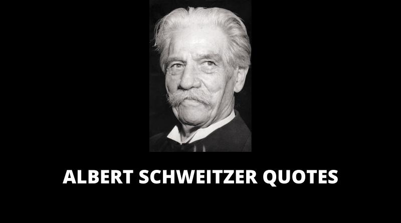 Albert Schweitzer Quotes featured