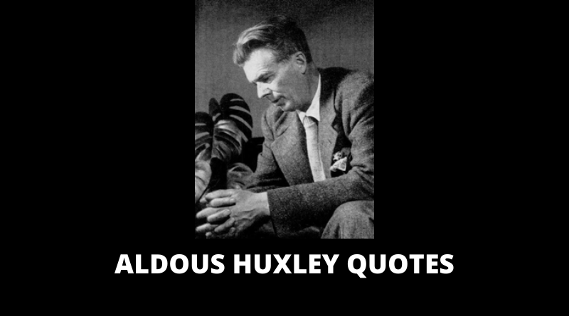 Aldous Huxley Quotes featured