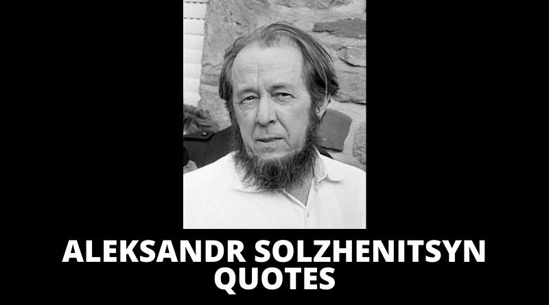 Aleksandr Solzhenitsyn quotes featured