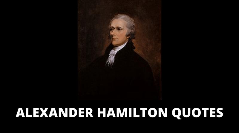 Alexander Hamilton Quotes featured