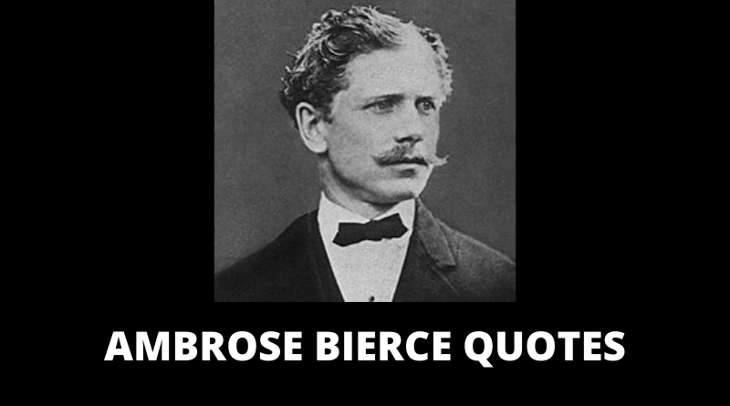 Ambrose Bierce quotes featured