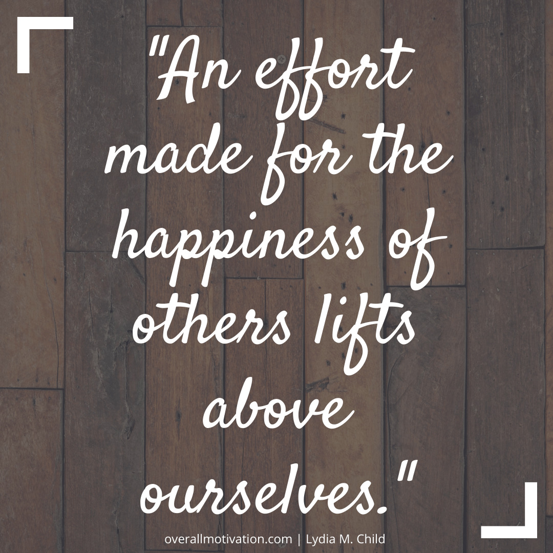 An effort made for the happiness_Charity_Quotes
