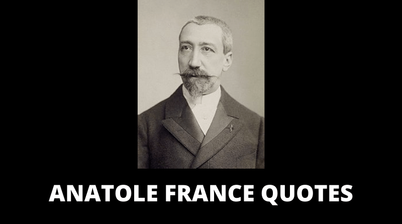 Anatole France quotes featured