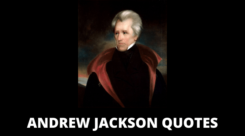 Andrew Jackson Quotes featured
