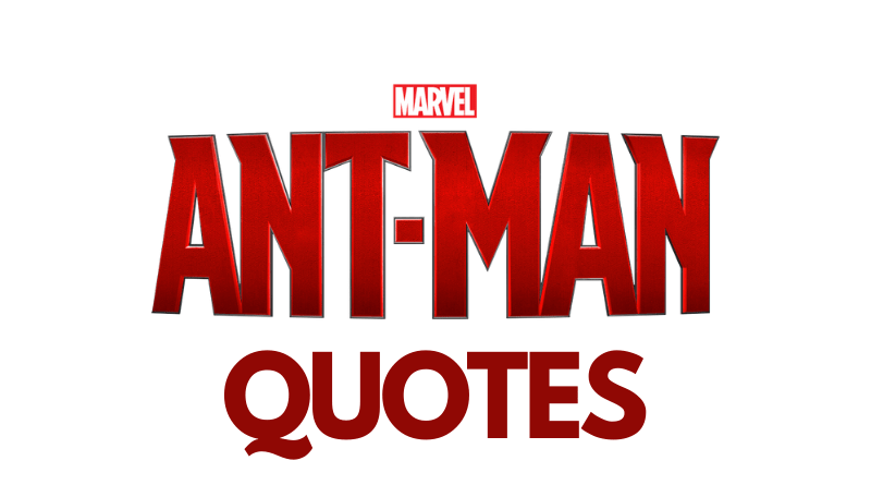 Ant Man Quotes Featured
