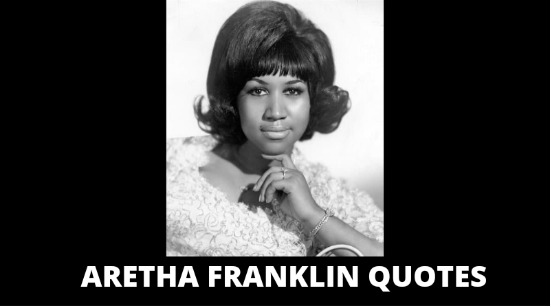 Aretha Franklin Quotes featured