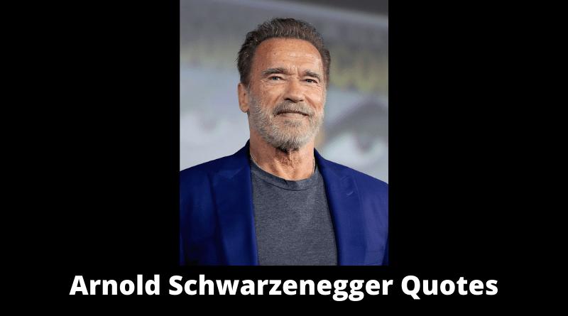 Arnold Schwarzenegger Quotes featured