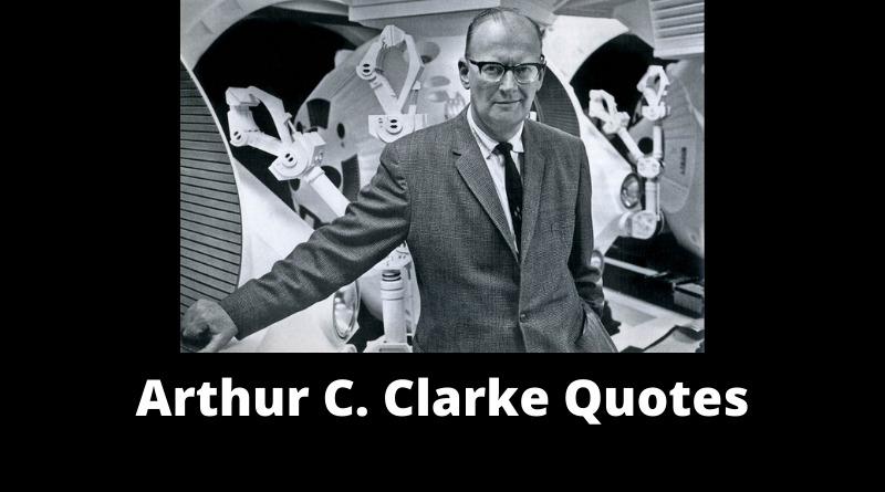 Arthur C Clarke quotes featured