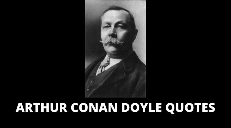 Arthur Conan Doyle quotes featured