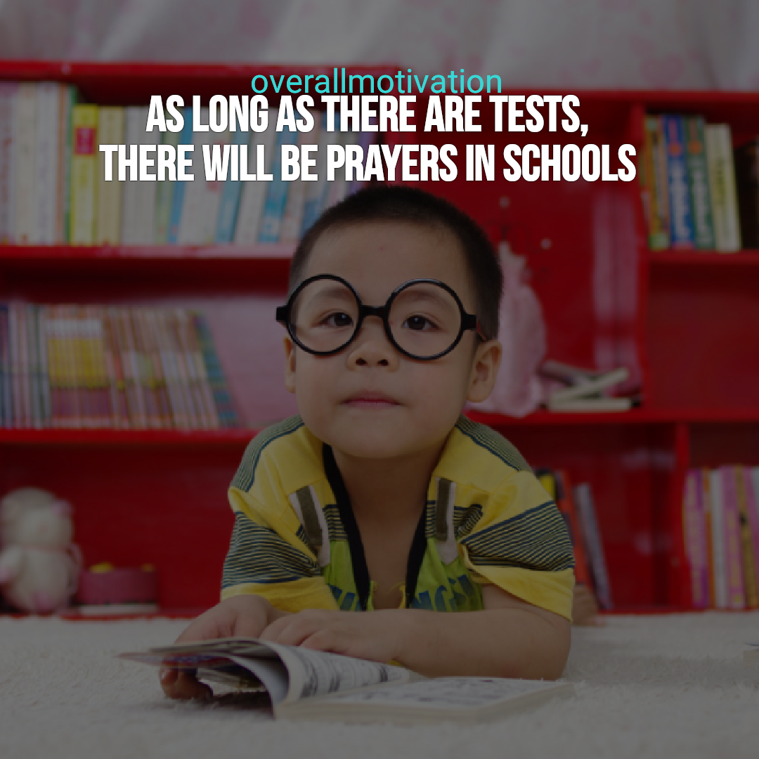 back to school quotes overallmotivation as long as there are tests