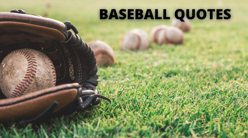 BASEBALL QUOTES FEATURE