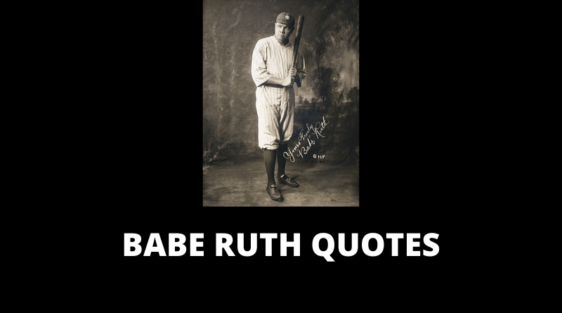 Babe Ruth Quotes featured