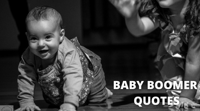 Baby Boomer Quotes Featured