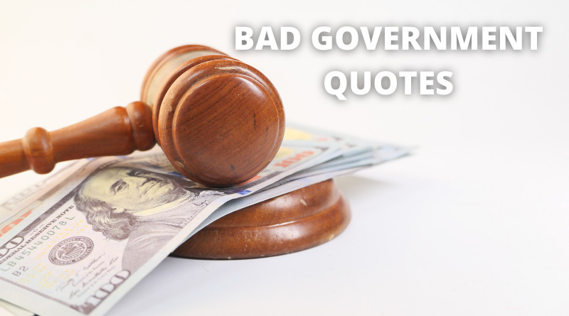 Bad Government quotes featured