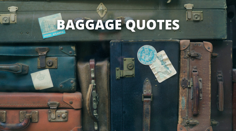 Baggage quotes featured