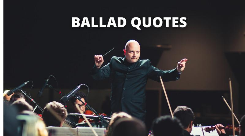 Ballad quotes featured