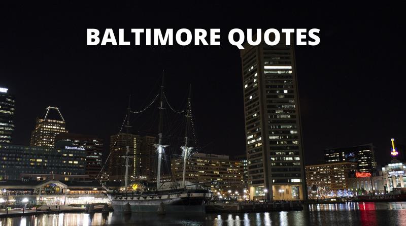 Baltimore quotes featured