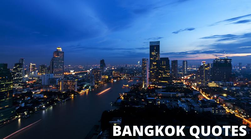 Bangkok quotes featured
