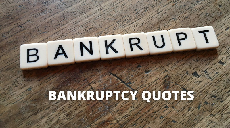 Bankrupt Quotes featured