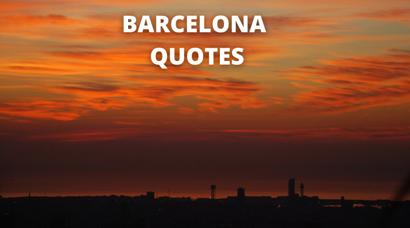 Barcelona quotes featured