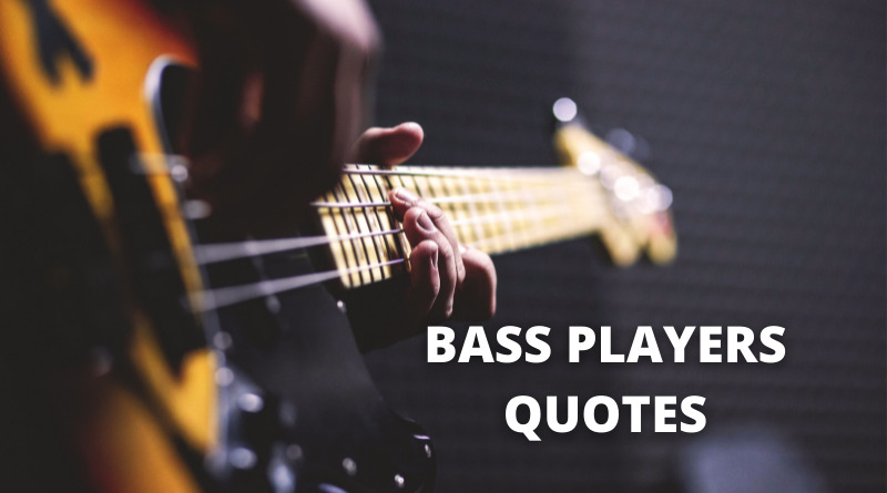 Bass player quotes featured