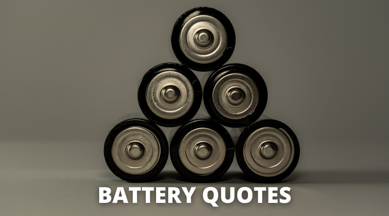 Batteries Quotes Featured