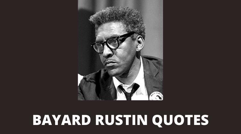 Bayard Rustin quotes featured