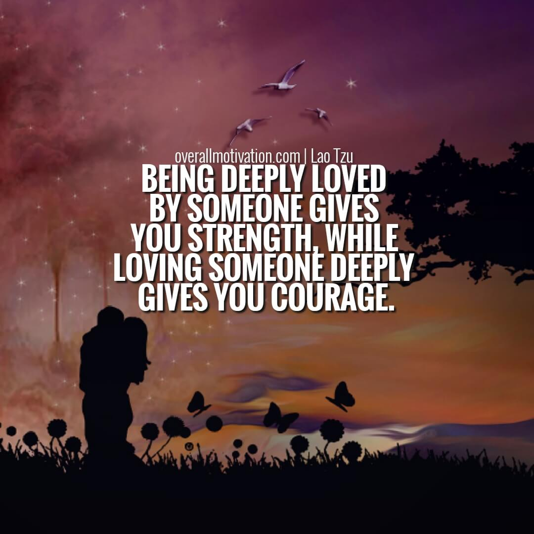 being deeply loved