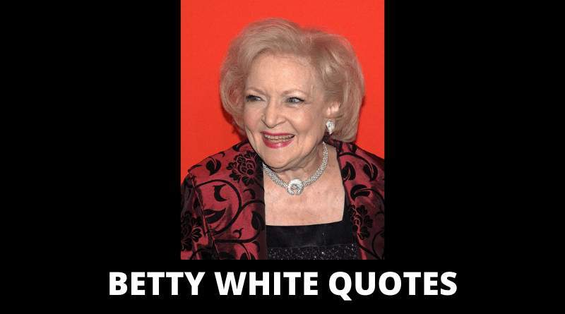 Betty White Quotes featured