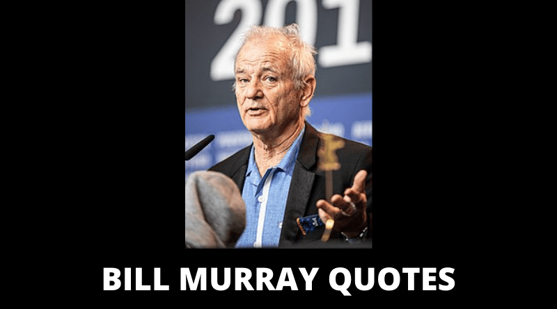 Bill Murray Quotes featured