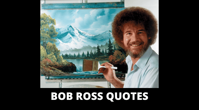 Inspirational Bob Ross Quotes