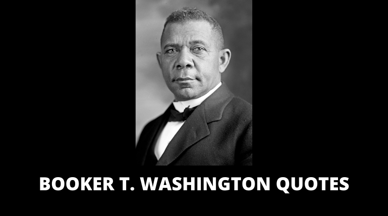 Booker T Washington quotes featured