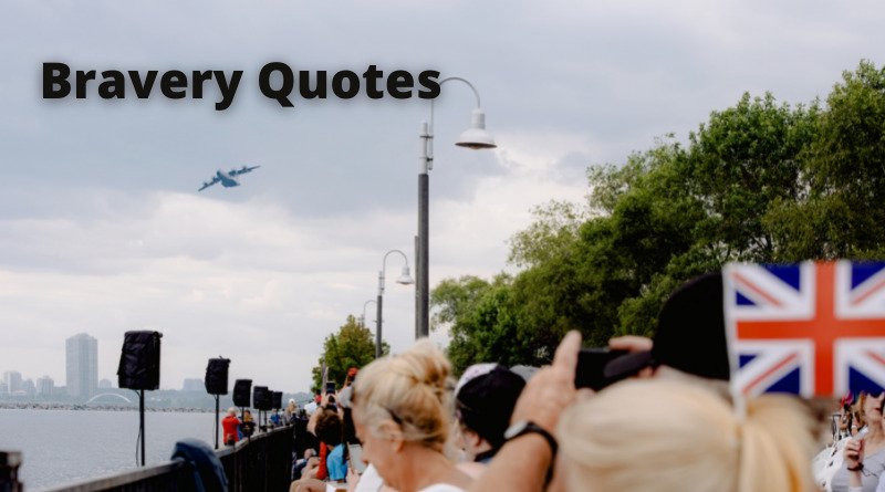 Bravery Quotes featured