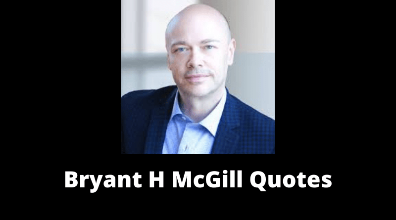 Bryant H McGill Quotes featured