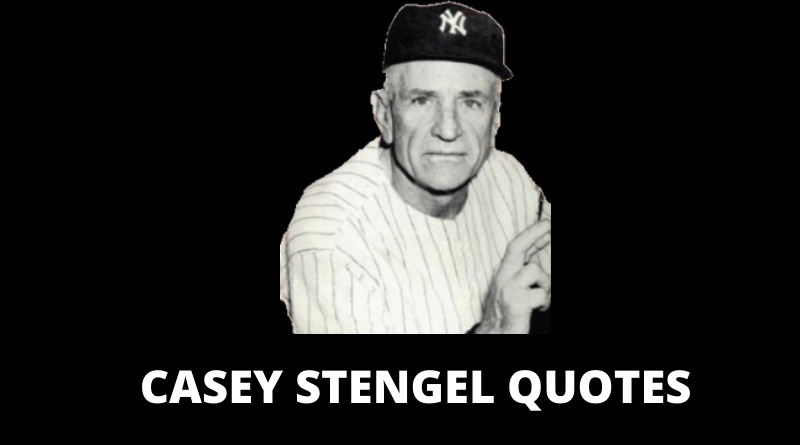 CASEY STENGEL QUOTES FEATURED