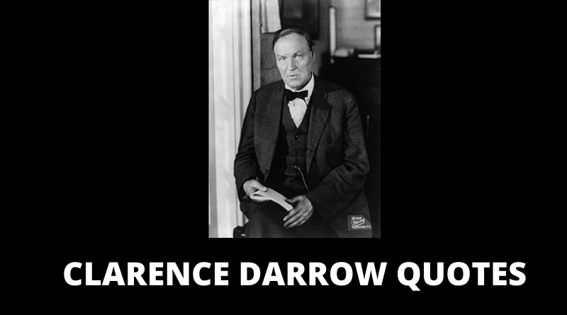 CLARENCE DARROW QUOTES FEATURED