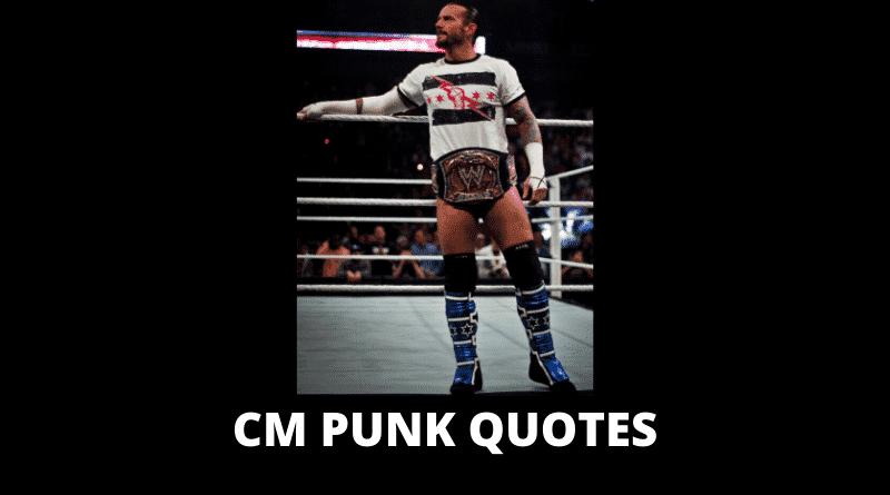 Motivational CM Punk Quotes