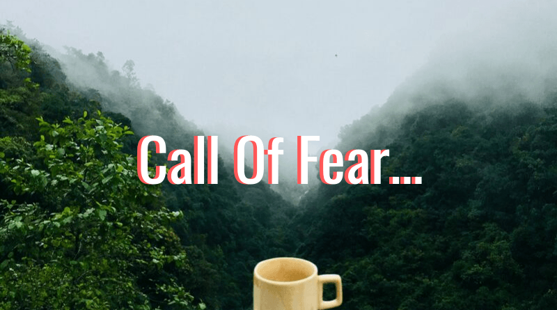 Call Of Fear from your body
