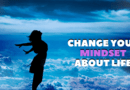 Change Your Mindset About Life featured