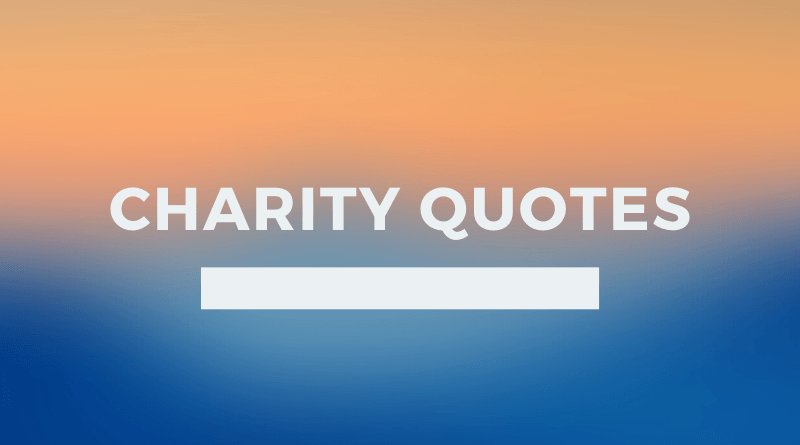 Charity Quotes featured