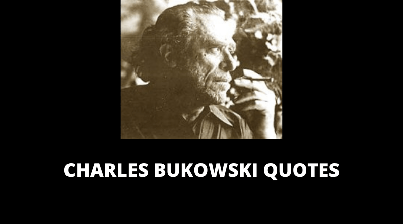 Charles Bukowski Quotes featured