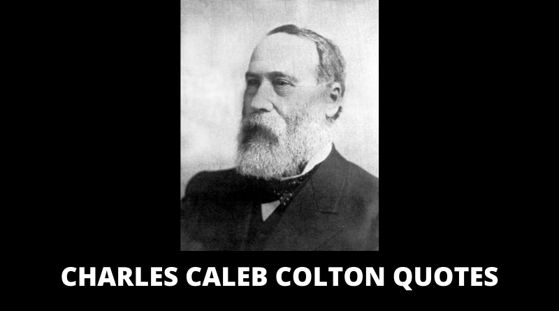 Charles Caleb Colton Quotes featured