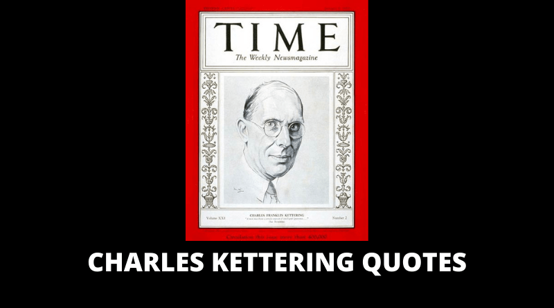 Charles Kettering Quotes featured